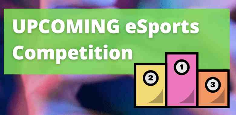 upcoming esports competition